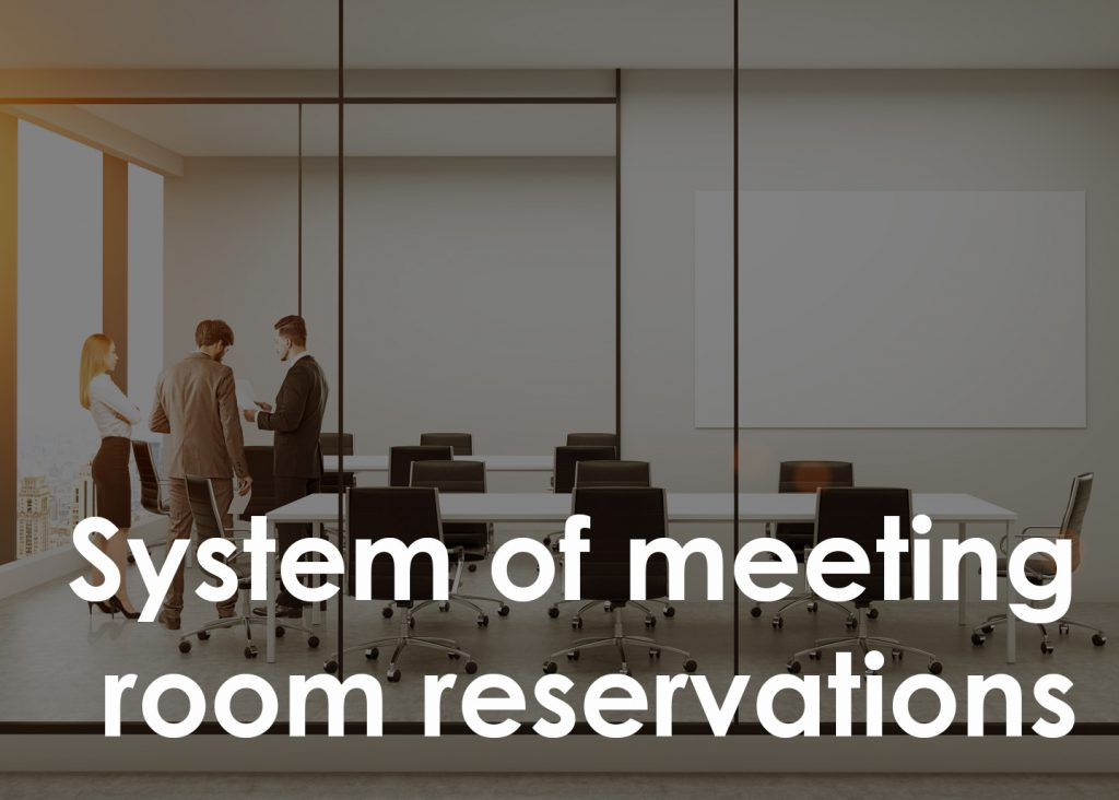System of meeting room reservations
